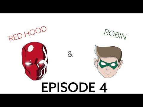 Red Hood and Robin Episode 4 - Suicide Squad