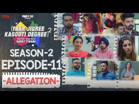 Yaar Jigree Kasooti Degree Season 2 | Episode 11 - ALLEGATION | Latest Punjabi Web Series 2020