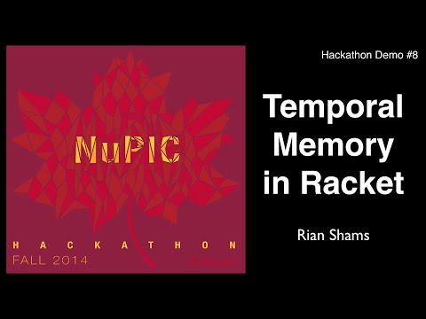 Temporal Memory in Racket