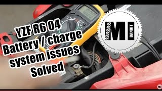 2. Part 1: Yamaha YZF R6 2004 Motorcycle Battery/ charge system issues