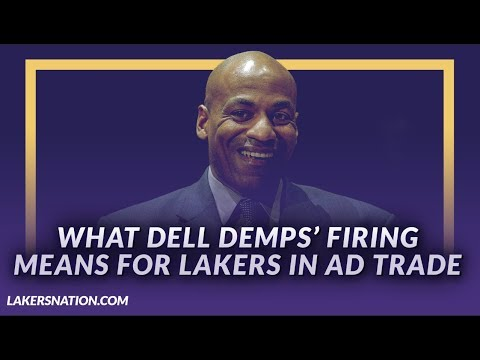 Video: Lakers News: Pelicans GM Dell Demps Has Been Fired & What It Means For Lakers in AD Trade