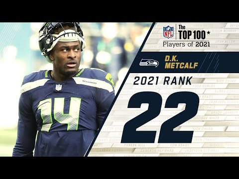 #22 D.K. Metcalf (WR, Seahawks)   Top 100 Players in 2021