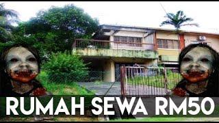 Kisah Seram : Rumah Sewa Rm50