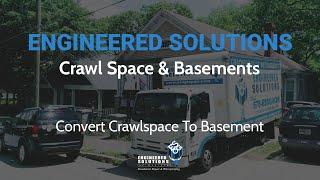 Crawlspace Encapsulation - Convert Crawlspace To Basement Atlanta, GA - Engineered Solutions