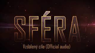 Video Sféra - Vzdálený cíle (Official audio)