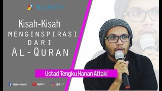Download Video Ustadz Hanan Attaki  | Full Video  Kisah Kisah Menginspirasi tentang Al Qur'an MP3 3GP MP4