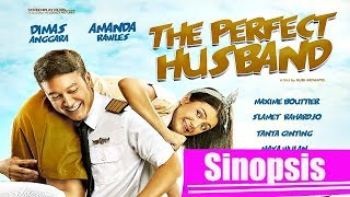 Nonton Film Indonesia The Perfect Husband  2018  Sinopsis Film Subtitle Indonesia Streaming Movie Download