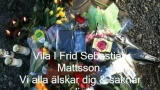 Video R.I.P SEBASTIAN MATTSSON 1991-2010 MP3, 3GP, MP4, WEBM, AVI, FLV Mei 2019