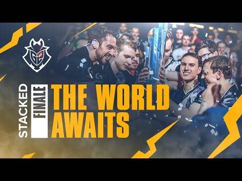 STACKED Ep. 11 FINALE - The World Awaits | G2 League of Legends