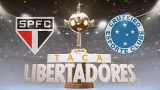 Veja alguns jogos dos times que representam o Brasil na Copa Libertadores da América 201? São Paulo ( Brasil ) x Cruzeiro ( Brasil ) Canal : Globo Narração ...