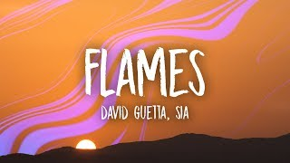 Video David Guetta & Sia - Flames (Lyrics) MP3, 3GP, MP4, WEBM, AVI, FLV Juli 2018