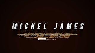 Michel James Official Movie 2017
