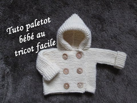 TUTO PALETOT A CAPUCHE BEBE AU TRICOT FACILE hooded cardigan baby easy knitting