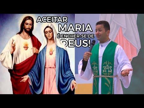 Aceitar Maria é encher-se de Deus!