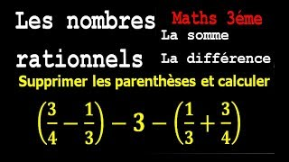 Maths 3ème - Les nombres rationnels Addition et Soustraction Exercice 3