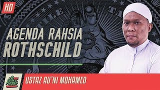 Video Ustaz Au'ni Mohamed - Agenda Rahsia Rothschild #alkahfiproduction MP3, 3GP, MP4, WEBM, AVI, FLV Juli 2019