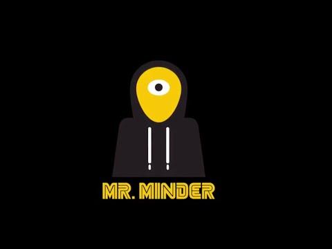 Mr. Minder