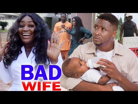 Bad Wife Full Movie Season 1&2  - Chizzy Alichi 2020 Latest Nigerian Nollywood Movie Full HD