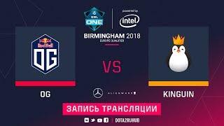 OG vs Kinguin, ESL One Birmingham EU qual, game 1 [Jam]