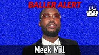 Baller Alert Exclusive - Meek Mill Explains What It Takes For Him To Buy A Girl A Bentley