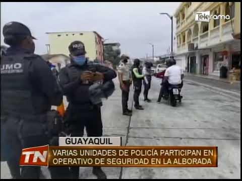 Varias unidades de policía participan en operativo de seguridad en La Alborada