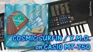 Download Lagu Cosmic Surfin / Y.M.O. on CASIO MT-750 TONE BANK Keyboard (Copy) Mp3