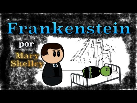 Frankenstein por Mary Shelley -  Resumen Animado
