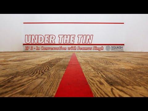 Under The Tin - Episode 3 - Seamus Singh