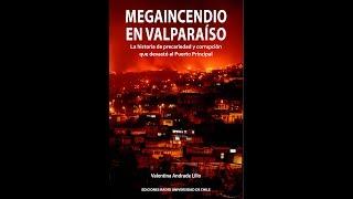 """""""Megaincencio en Valparaíso"""""""