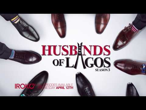 Husbands Of Lagos  Season3 Official Trailer