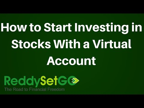 How to Start Investing in Stocks With a Virtual Account