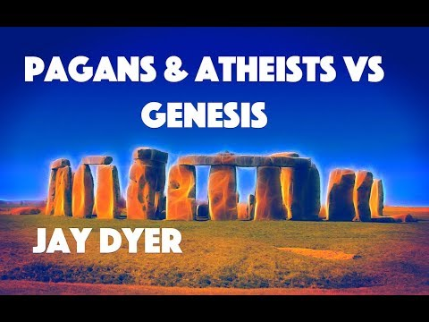 Genesis Vs Atheism & Paganism - Introduction to Theology - Jay Dyer (Half)