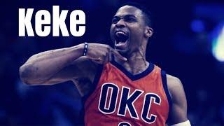 Russell Westbrook Mix - Keke - (6ix9ine) Ft. A Boogie & Fetty Wap