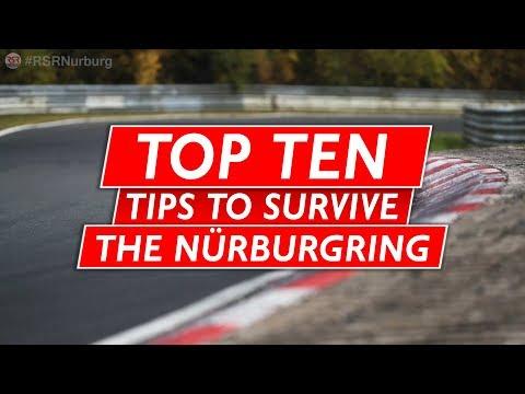 Top 10 Tips To Survive Nurburgring