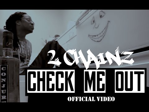 2 Chainz - Check Me Out