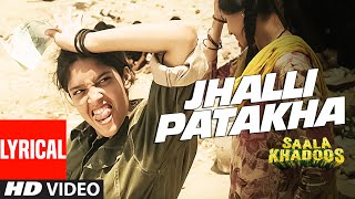 JHALLI PATAKHA  SAALA KHADOOS Video Song   R. Madhavan, Ritika Singh