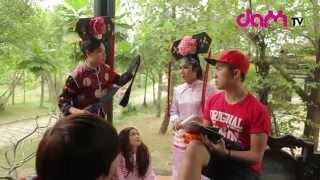 DAMtv - Chầu Hoan Cua Chống - Behind The Scenes