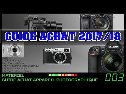 Matériel : guide d'achat appareils photo 2017/2018