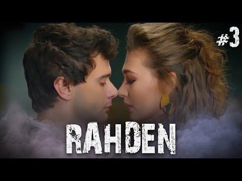 Rahmet ve Deniz - Part 3 (RahDen)