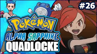 Pokémon AlphaSapphire Randomizer Quadlocke Part 26 | WHY DOES NOBODY HAVE GOGGLES?! by Ace Trainer Liam