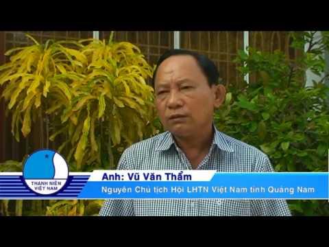Phóng sự: Hội LHTN VN tỉnh Quảng Nam 20 năm một chặng đường