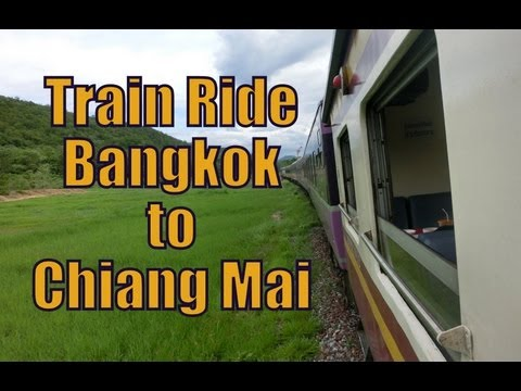Taking a train from Bangkok to Chiang Mai, Thailand travel video