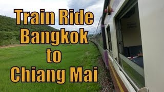 Train Ride In Thailand From Bangkok To Chiang Mai Including A Word Association Game