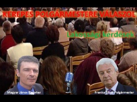 Kerepes Polgármestere válaszol 11. - 2016.07.18. Lakossági kérdések 1.