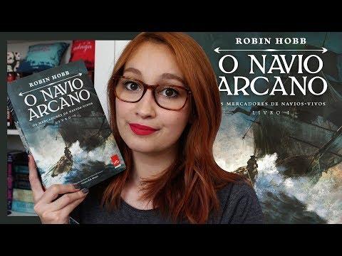 O Navio Arcano (Robin Hobb) | Resenhando Sonhos