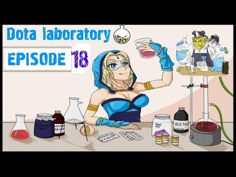 Dota 2 Laboratory - Episode 18