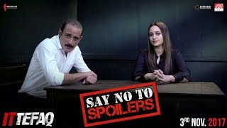 Maya and Dev Say No To Spoilers | Sonakshi Sinha, Akshaye Khanna | Ittefaq | Releasing Nov 3