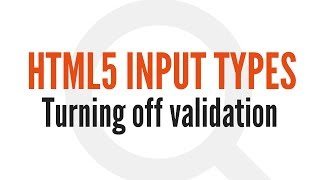 HTML5 Input Types: Turning Off Automatic Validation (13/14)