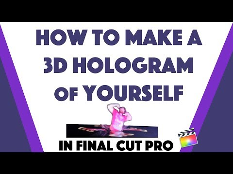 How to Make a 3D Hologram of Yourself In Final Cut Pro | DIY IPhone & Android Projector
