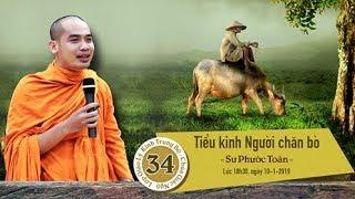 KINH TRUNG BỘ 34: TIỂU KINH NGƯỜI CHĂN BÒ - SƯ PHƯỚC TOÀN